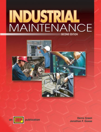 Industrial Maintenance - Textbook - Amer Technical Pub - AT-3609 - ISBN: 0826936091 - ISBN-13: 9780826936097