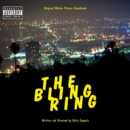 The bling ring : Bande originale du film de Sofia Coppola