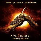 Hike up Devil's Mountain | [Penny Estelle]