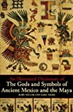 img - for An Illustrated Dictionary of the Gods and Symbols of Ancient Mexico and the Maya book / textbook / text book