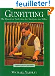 Gunfitting: The Quest for Perfection...