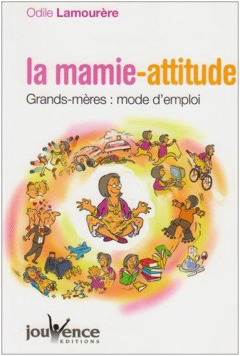 Télécharger La Mamie Attitude Grands Mères Mode Demploi Pdf De