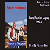 Honor's Disguise: Rocky Mountain Legacy #4 | Kristen Heitzmann