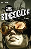 Boneshaker: Roman (German Edition)