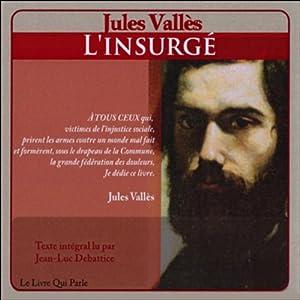 L'insurgé | Livre audio