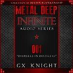 Metal Deep: Infinite - Episode 1: Damsels in Distress | GX Knight