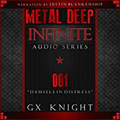 Metal Deep: Infinite - Episode 1: Damsels in Distress | GX Knight
