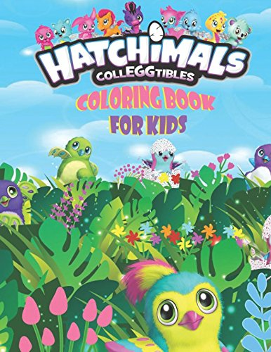Hatchimal CollEGGtibles Coloring Book For Kids: Over 100 Coloring Pages That Are Perfect for Beginners: For Girls, Boys, and Anyone Who Loves Hatchimals! [Parker, Evelyn] (Tapa Blanda)
