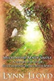 img - for Mediumship Made Simple: A Step by Step Guide to Connecting With Spirit book / textbook / text book