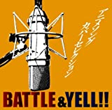 アニメソングカバーセレクション~BATTLE&YELL!!