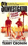 img - for The Skinvestigator: Tramp Stamp (The Sunshine State Trilogy) book / textbook / text book