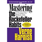 Mastering the Rockefeller Habits: What You Must Do to Increase the Value of Your Growing Firm ~ Verne Harnish