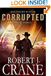 Corrupted: Southern Watch #3