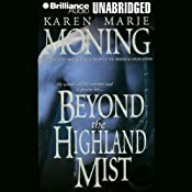 Beyond the Highland Mist: Highlander, Book 1 | Karen Marie Moning