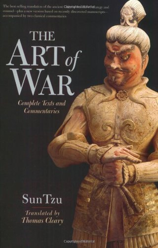 The Art of War: Complete Text and Commentaries: Complete Texts and Commentaries