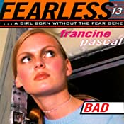 Bad : Fearless, Book 13 | Francine Pascal