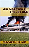 Air Disaster 2: The Jet Age
