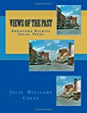 Views of the Past  - Downtown Wichita Falls, Texas