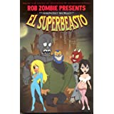 The Haunted World of El Superbeasto 1par Kieron Dwyer