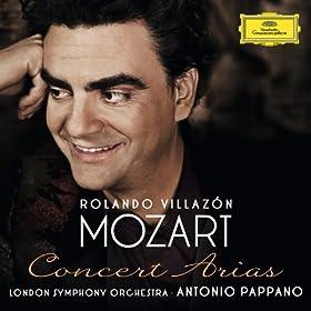 Mozart: Concert Arias [+digital booklet]