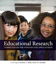 Educational Research Competencies for Analysis and Applications by Geoffrey E. Mills