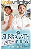 His Surrogate For Hire: A BWWM Pregnancy Romance