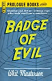img - for Badge of Evil (Prologue Books) book / textbook / text book