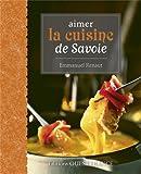 Aimer la cuisine de Savoie