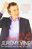Its All News to Me Signed Edition Jeremy Vine