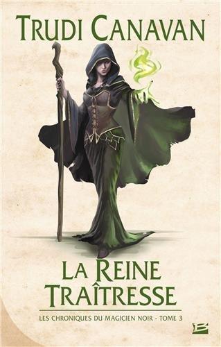 Les chroniques du Magicien noir, Tome 3 : La Reine traitresse 51SnFdyGemL._SL500_