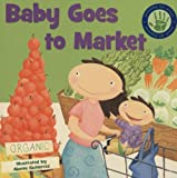 img - for Baby Goes to Market book / textbook / text book