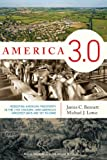img - for America 3.0: Rebooting American Prosperity in the 21st Century Why America's Greatest Days Are Yet to Come book / textbook / text book