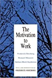 img - for By Frederick Herzberg The Motivation to Work (Reprint) [Paperback] book / textbook / text book