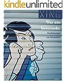 XING 21 :: Was uns bevorsteht. Erscheinungen von Normalität. (XING Magazin) (German Edition)