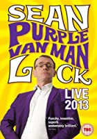 Sean Lock - Purple Van Man Live 2013