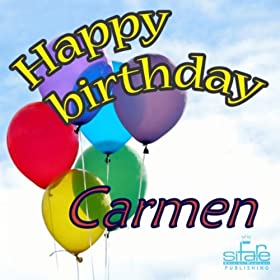 Amazon.com: Happy Birthday Carmen (Auguri Carmen): Michael & Frencis