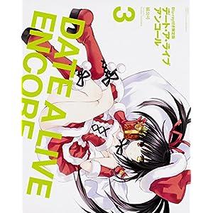 デート・ア・ライブ アンコール(3) Bluray付き限定版 (富士見ファンタジア文庫 た)