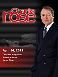 Charlie Rose - Gretchen Morgenson / Simon Schama / Jamie Oliver (April 14, 2011)