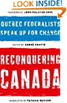Reconquering Canada: Quebec Federalis...