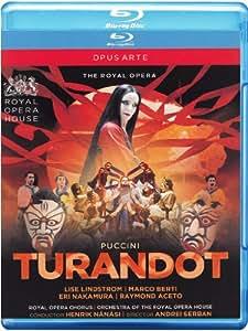 Puccini: Turandot [Cast, Chorus and Orchestra of the Royal Opera House, Henrik Nanasi, Andrei Serban] [Blu-ray] [2014]