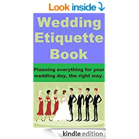 Wedding Etiquette Book - Planning everything for your wedding day, the right way.
