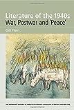 img - for Literature of the 1940s: War, Postwar and 'Peace': Volume 5 (Edinburgh History of Twentieth-Century Literature in Britain) book / textbook / text book