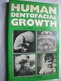 img - for Human Dentofacial Growth book / textbook / text book
