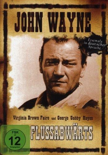 John Wayne - Flussabwärts