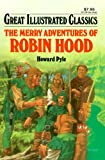 Image of Merry Adventures of Robin Hood Great Illustrated Classics