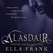 Alasdair: Masters Among Monsters, Book 1 Audiobook by Ella Frank Narrated by Bruce Cullen