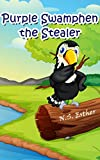 Birds for kids Book2: Birds Purple Swamphen the Stealer (Bedtime stories book series for children)