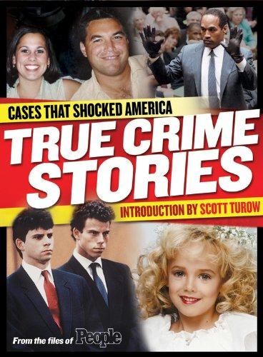 People: True Crime Stories: Cases That Shocked America, Editors of People Magazine