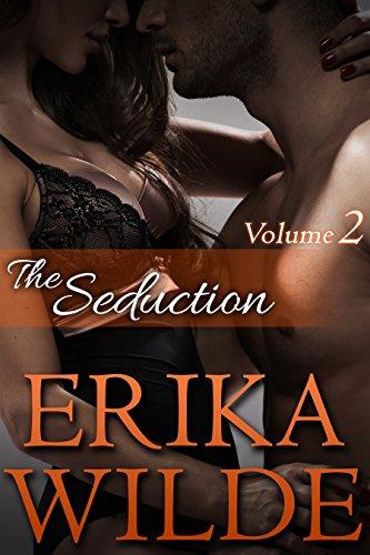 Erika Wilde - THE SEDUCTION (The Marriage Diaries, Volume 2)