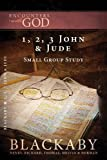 1, 2, 3 John & Jude: A Blackaby Bible Study Series (Encounters with God) (141852655X) by Blackaby, Henry
